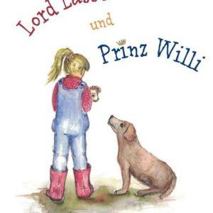 Lord Lasse und Prinz Willi